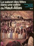Livre saison des fêtes dans une vallée du Haut-Atlas